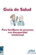 Guía de salud para familiares de personas con discapacidad intelectual